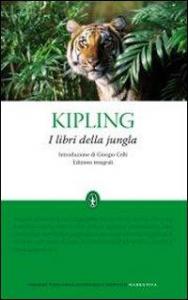 I libri della jungla / Rudyard Kipling ; introduzione di Giorgio Celli