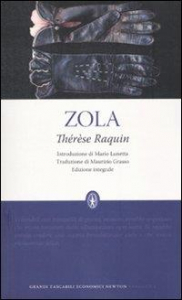 Thérèse Raquin / Émile Zola ; introduzione di Mario Lunetta ; traduzione di Maurizio Grasso