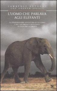 L'uomo che parlava agli elefanti
