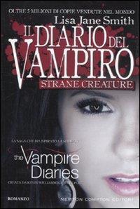 Diario del vampiro. [11]: Strane creature