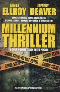 Millennium thriller / James Ellroy ... [et al.] ; a cura di James Ellroy e Otto Penzler