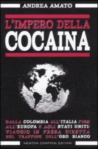 L'impero della cocaina