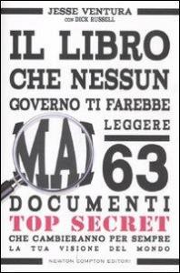 Il libro che nessun governo ti farebbe mai leggere