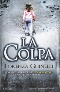 La colpa / Lorenza Ghinelli
