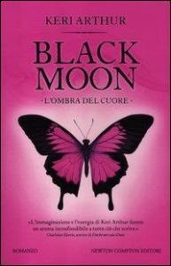 Black moon. 8: L'ombra del cuore