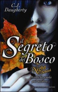 Night School. Il segreto del bosco