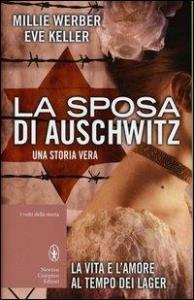 La sposa di Auschwitz