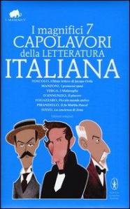 I magnifici 7 capolavori della letteratura italiana