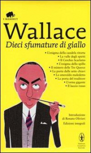 Dieci sfumature di giallo / Edgar Wallace ; introduzione di Renato Olivieri
