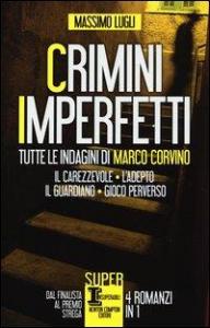 Crimini imperfetti / Massimo Lugli