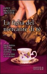 La figlia del mercante di tè
