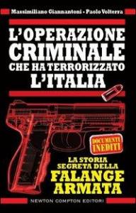 L' operazione criminale che ha terrorizzato l'Italia