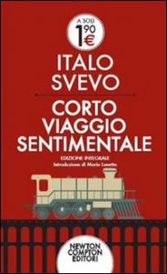 Corto viaggio sentimentale / Italo Svevo ; a cura di Mario Lunetta