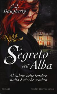 Night school. Il segreto dell'alba