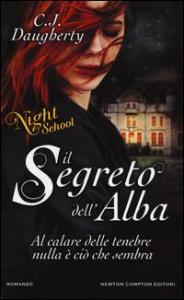 Night school. [3]: Il segreto dell'alba