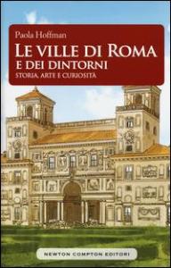 Le ville di Roma e dei dintorni