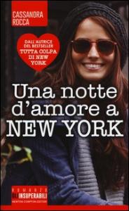Una notte d'amore a New York / Cassandra Rocca