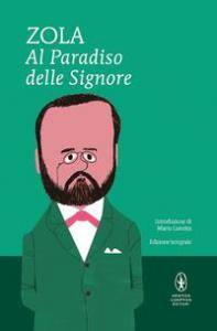 Al Paradiso delle signore / Émile Zola ; introduzione di Mario Lunetta ; nota introduttiva e corredo bibliografico di Riccardo Reim