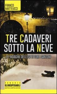 Tre indagini per l'ispettore Santoni