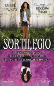 The prodigium trilogy. [3]: Sortilegio