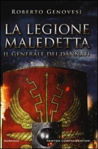 La legione maledetta. [1]: Il generale dei dannati