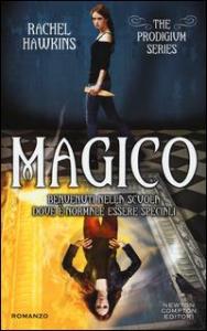 The Prodigium series. Magico