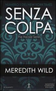 The hacker series. [2]: Senza colpa