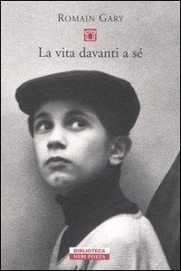 La vita davanti a sé / Romain Gary ; traduzione di Giovanni Bogliolo