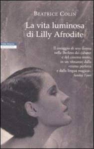 La vita luminosa di Lilly Afrodite