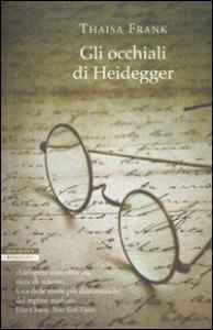 Gli occhiali di Heidegger