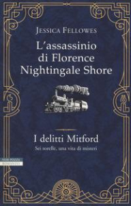 I delitti Mitford. [1]: L'assassinio di Florence Nightingale Shore