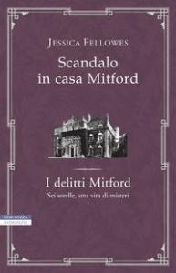 I delitti Mitford. [3]: Scandalo in casa Mitford