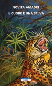 Il cuore è una selva