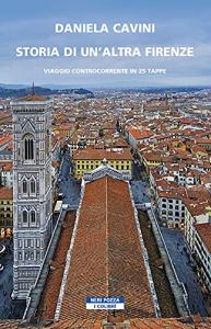 Storia di un'altra Firenze
