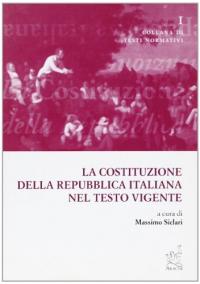 La Costituzione della Repubblica italiana nel testo vigente