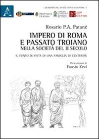 Impero di Roma e passato troiano nella società del 2. secolo