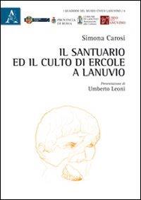Il santuario ed il culto di Ercole a Lanuvio