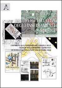 Recupero e tutela degli insediamenti storici