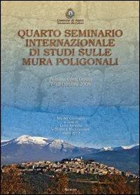 Quarto seminario internazionale di studi sulle mura poligonali