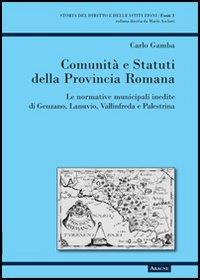 Comunità e statuti della provincia romana
