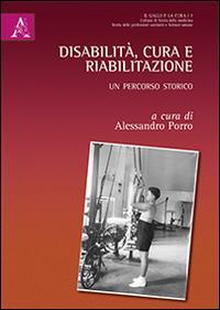 Disabilità, cura e riabilitazione