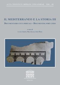 Il Mediterraneo e la storia, 3, Documentando città portuali