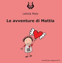 Le avventure di Mattia