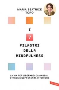 I sette pilastri della mindfulness
