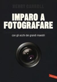Imparo a fotografare