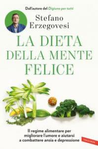 La dieta della mente felice