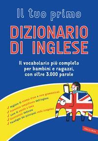 Il tuo primo dizionario di inglese