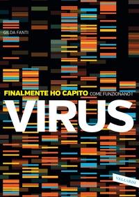 Finalmente ho capito come funzionano i virus