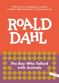 The boy who talked with animals