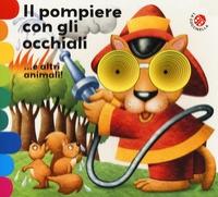 Il pompiere con gli occhiali